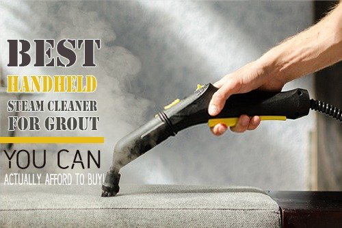Handheld Steam Cleaners for Grout