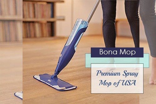 Bona Mop Premium Spray Mop of USA