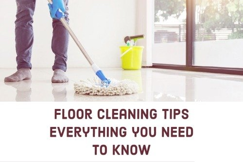 Floor Cleaning Tips