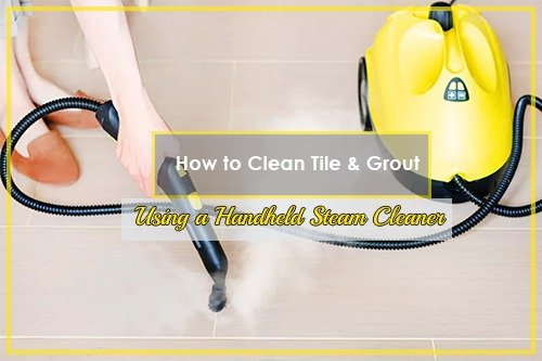 Clean Tile & Grout Using a Handheld Steam Cleaner