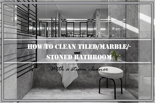 Ways To Clean Your Tiled/Marble/Stoned Bathroom