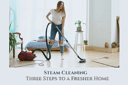 Steam Cleaning for Fresher Home