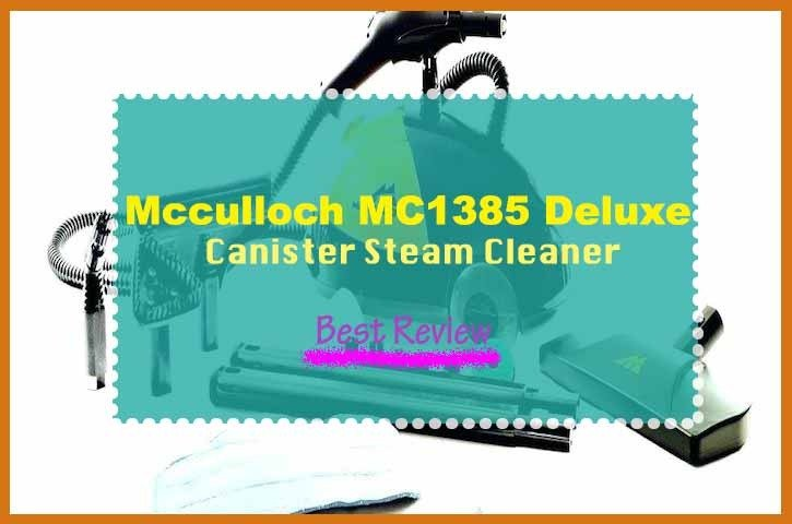 McCulloch MC1385 Deluxe Canister Steam System