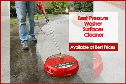 Best Pressure Washer Surfaces Cleaner Available at Best Prices