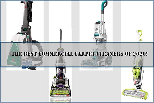 The Best Commercial Carpet Cleaners of 2020